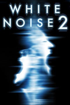 White Noise 2: The Light movie poster.