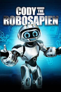 Cody the Robosapien movie poster.