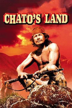 Chato's Land movie poster.