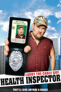 Larry the Cable Guy: Health Inspector movie poster.