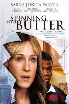 Spinning Into Butter movie poster.