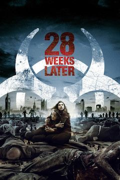 Poster for the movie 28 Weeks Later