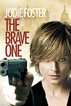 The Brave One movie poster.