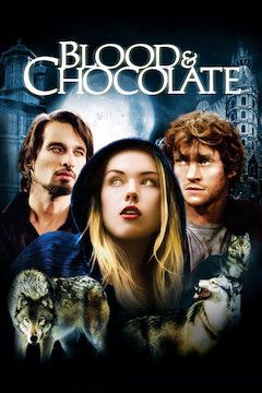 Blood and Chocolate movie poster.