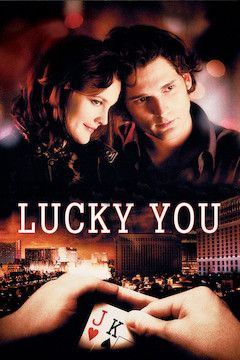 Lucky You movie poster.