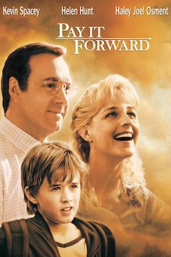 Pay It Forward movie poster.