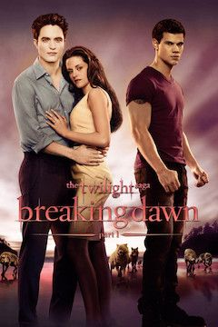 The Twilight Saga: Breaking Dawn Part 1 movie poster.