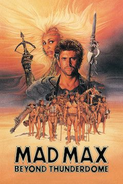 Mad Max: Beyond Thunderdome movie poster.