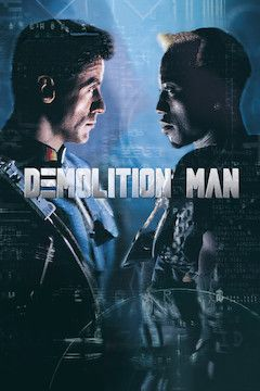 Demolition Man movie poster.