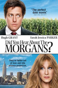 Did You Hear About the Morgans? movie poster.