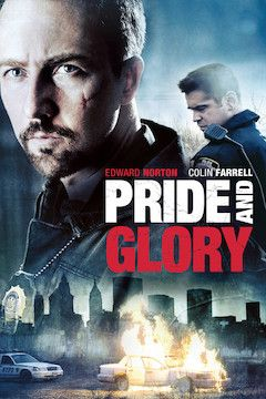 Pride and Glory movie poster.