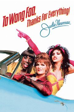 To Wong Foo, Thanks for Everything, Julie Newmar movie poster.