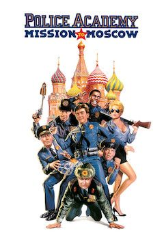 Police Academy 7: Mission to Moscow movie poster.