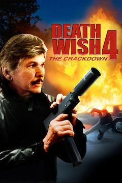 Death Wish IV: The Crackdown movie poster.