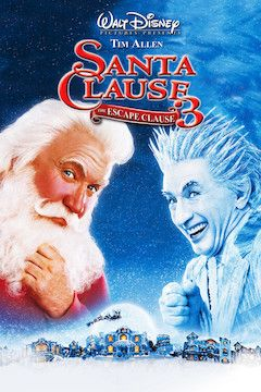 The Santa Clause 3: The Escape Clause movie poster.