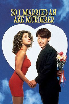 So I Married An Axe Murderer movie poster.