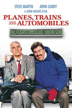 Planes, Trains and Automobiles movie poster.
