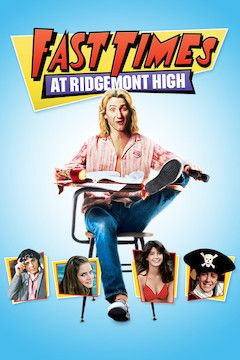 Fast Times at Ridgemont High movie poster.