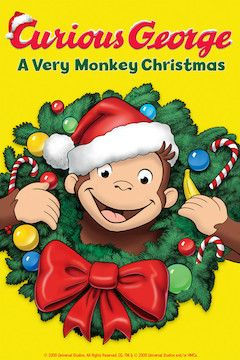 Poster for the movie Curious George: A Very Monkey Christmas