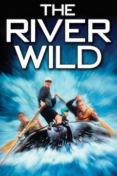 Poster for the movie The River Wild