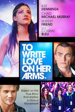 To Write Love on Her Arms movie poster.