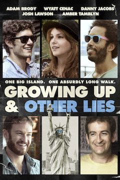 Growing Up and Other Lies movie poster.