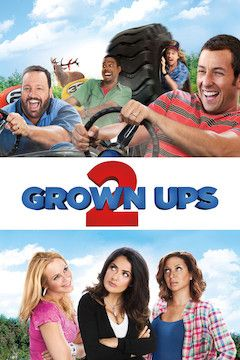 Grown Ups 2 movie poster.