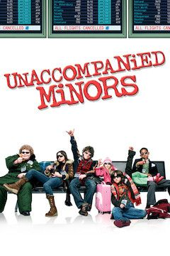 Unaccompanied Minors movie poster.
