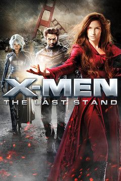 X-Men: The Last Stand movie poster.