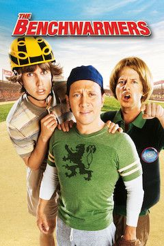 The Benchwarmers movie poster.