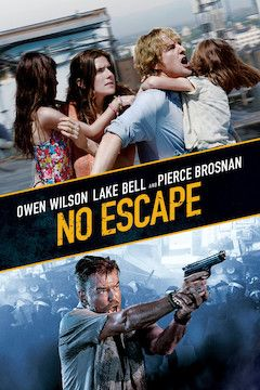 No Escape movie poster.