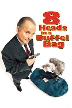 Eight Heads in a Duffel Bag movie poster.