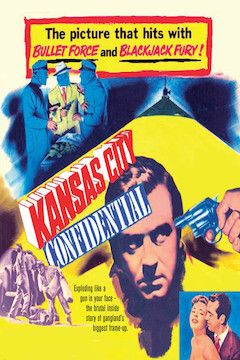 Kansas City Confidential movie poster.