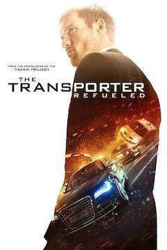 The Transporter Refueled movie poster.