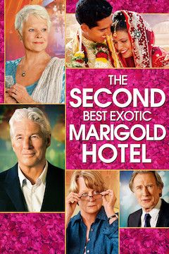 The Second Best Exotic Marigold Hotel movie poster.