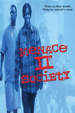 Menace II Society movie poster.