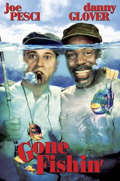 Gone Fishin' movie poster.