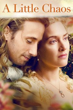 A Little Chaos movie poster.