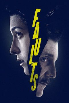 Faults movie poster.