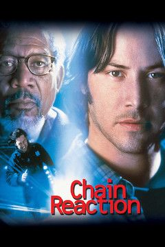 Chain Reaction movie poster.