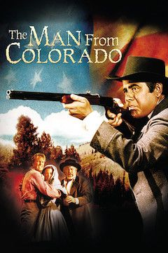 The Man From Colorado movie poster.