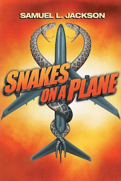 Snakes on a Plane movie poster.