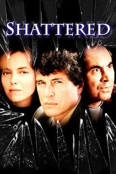Shattered movie poster.