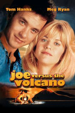 Poster for the movie Joe Versus the Volcano