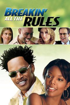 Breakin' All the Rules movie poster.