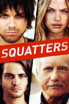 Poster for the movie Squatters