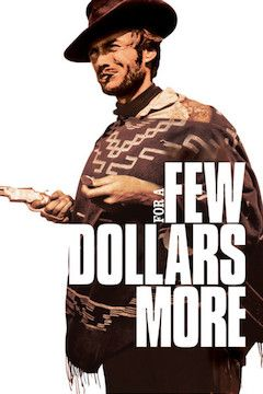For a Few Dollars More movie poster.