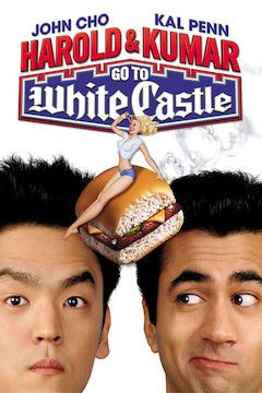 Harold and Kumar Go to White Castle movie poster.