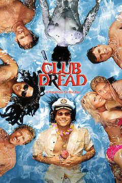 Broken Lizard's Club Dread movie poster.