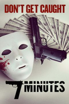 7 Minutes movie poster.